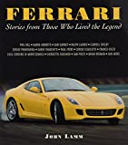 Lamm, John: Ferrari: Stories from the Men Who Lived the Legend