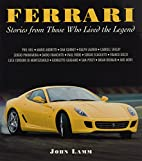 Ferrari: Stories from Those Who Lived the…