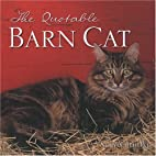 The Quotable Barn Cat by Norvia Behling