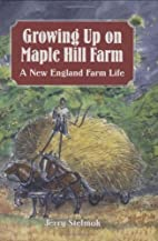 Growing Up on Maple Hill Farm: A New England…