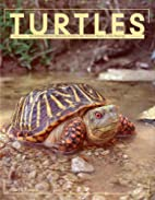 Turtles: An Extraordinary Natural History…