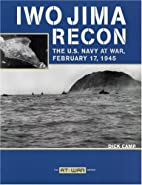 Iwo Jima Recon: The U.S. Navy at War,…