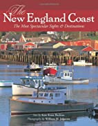 The New England Coast: The Most Spectacular…