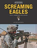 Screaming Eagles: 101st Airborne Division…