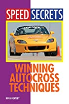 Winning Autocross Techniques (Speed Secrets)…