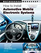 How to Install Automotive Mobile Electronic…