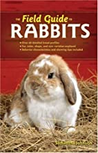 The Field Guide to Rabbits (Field Guide…
