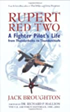 Rupert Red Two: A Fighter Pilot's Life From…