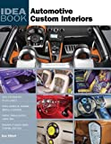Sue Elliott: Automotive Custom Interiors (Idea Book)