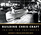 Building Chris-Craft: Inside the Factories…