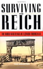 Surviving the Reich: The World War II Saga…