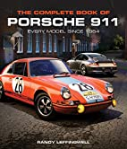 The Complete Book of Porsche 911: Every…
