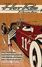 The Hot Rod Reader by Peter Schletty