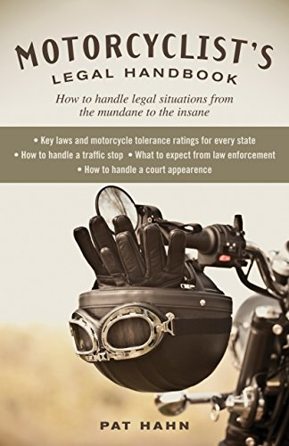 motorcyclists-legal-handbook-how-to-handle-legal-situations-from-the-mundane-to-the-insane