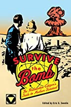 Survive the Bomb: The Radioactive…