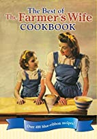 The Best of The Farmer's Wife Cookbook:…