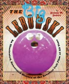 The Big Lebowski: An Illustrated, Annotated…