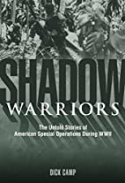 Shadow Warriors: The Untold Stories of…