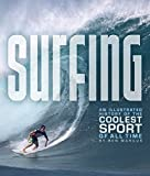 Marcus, Ben: Surfing: An Illustrated History of the Coolest Sport of All Time