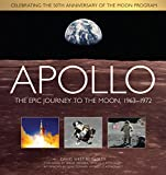 West Reynolds, David: Apollo: The Epic Journey to the Moon, 1963-1972