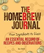 The Homebrew Journal: From Ingredients to…