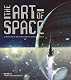 The Art of Space: The History of Space Art,…