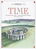 Time : The Measuring of Time, from the…