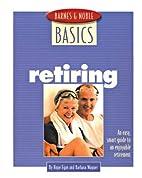Barnes and Noble Basics Retiring: An Easy,…
