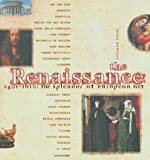 Hyams, Jay: The Renaissance: 1401-1610 The Splendor of European Art
