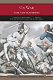 Von Clausewitz, Carl: On War (Barnes & Noble Library of Essential Reading)