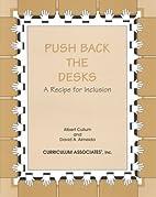 Push Back the Desks by Albert Cullum