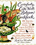 Robbins, Maria: Everybody Eats Well in Belgium Cookbook