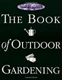 Smith and Hawkin Editors: The Book of Outdoor Gardening