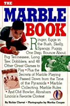 The Marble Book ( Includes Marbles Classic…