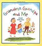 Marshall, Eric: Grandma, Grandpa and Me