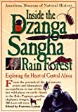 Lyman, Francesca: Inside the Dzanga-Sangha Rain Forest: Exploring the Heart of Central Africa