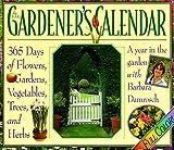 Damrosch, Barbara: Cal 99 Gardeners Calendar