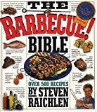 Raichlen, Steven: The Barbecue! Bible