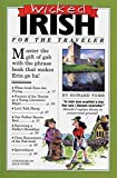 Tomb, Howard: Wicked Irish (Wicked Travel Book Series)