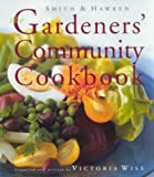 Wise, Victoria: The Gardeners' Community Cookbook