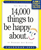 Kipfer, Barbara Ann: Best of 14000 Things to Be Happy Calendar: 2001