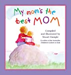My Mom's the Best Mom by Stuart Hample