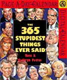 Petras, Ross: The 365 Stupidest Things Ever Said Page-A-Day Calendar 2002