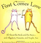 First Comes Love : All About The Birds And…