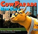 Craughwell, Thomas J.: Cowparade New York