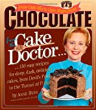 Byrn, Anne: Chocolate from the Cake Mix Doctor