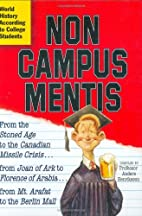 Non Campus Mentis: World History According…