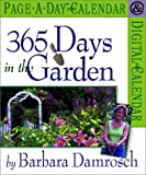 Damrosch, Barbara: 365 Days in the Garden Page-A-Day Calendar 2002