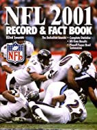 The Official NFL 2001 Record and Fact Book…