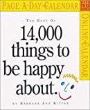 Kipfer, Barbara Ann: The Best of 14,000 Things to be Happy About Page-A-Day Calendar 2008